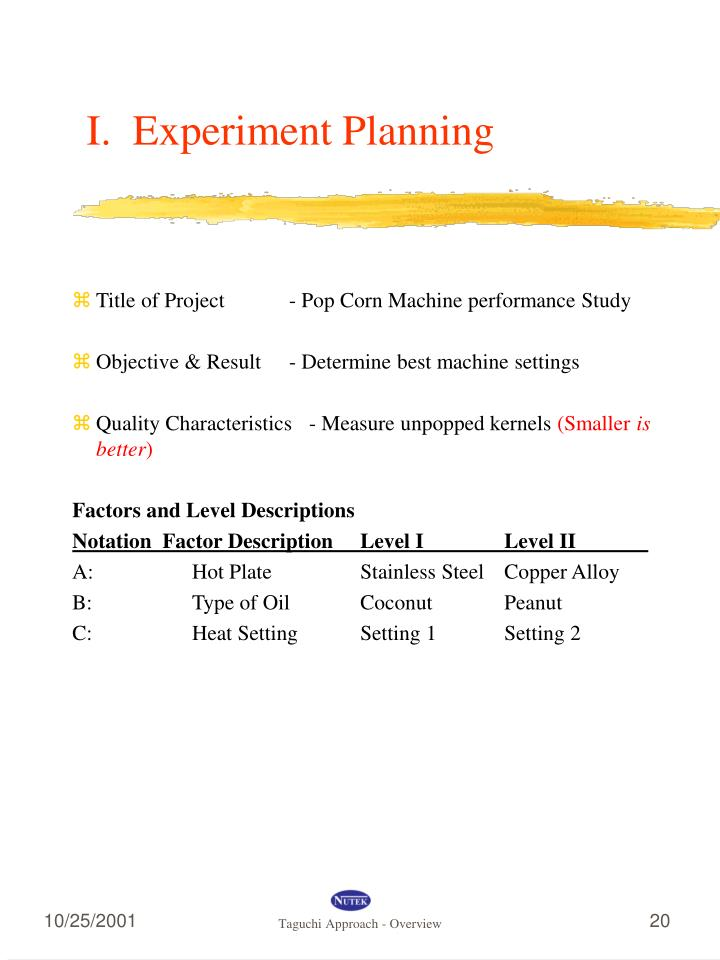 I.  Experiment Planning