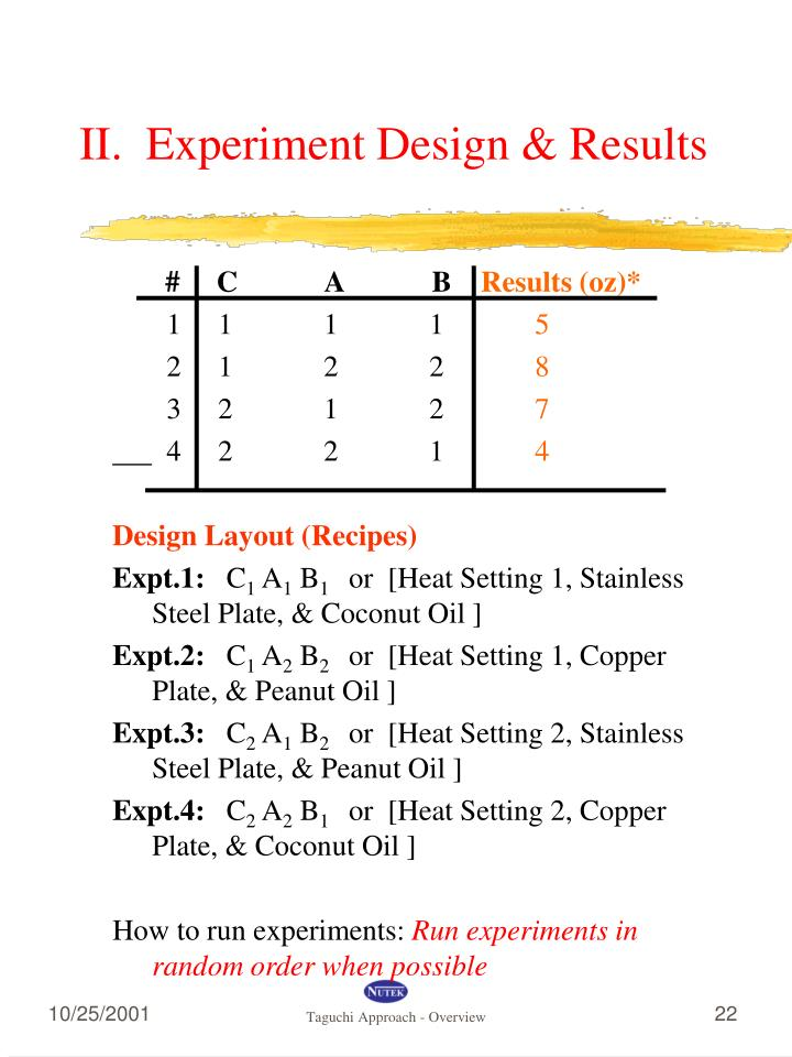 II.  Experiment Design & Results