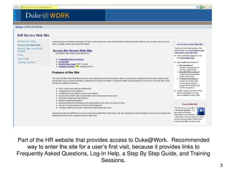 Part of the HR website that provides access to Duke@Work.  Recommended way to enter the site for a u...