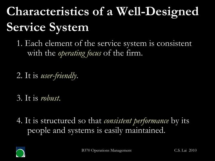 Characteristics of a Well-Designed Service System