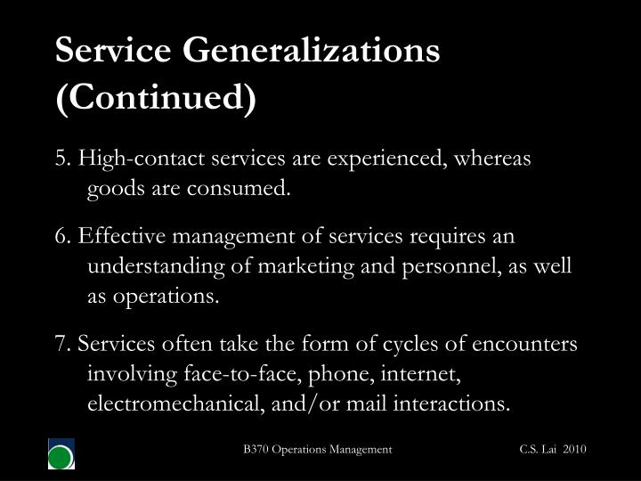 Service Generalizations (Continued)
