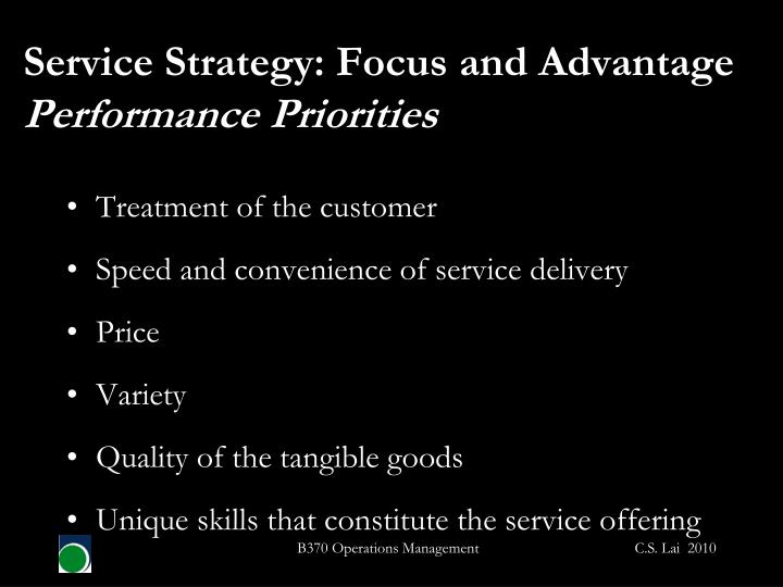 Service Strategy: Focus and Advantage