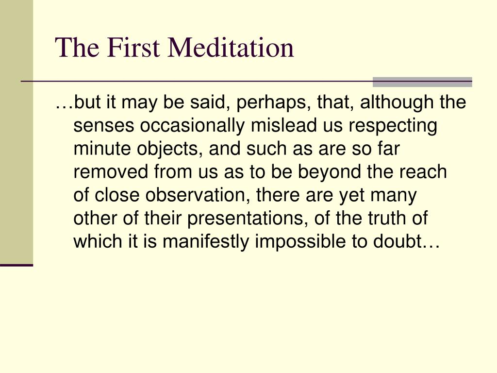 The First Meditation