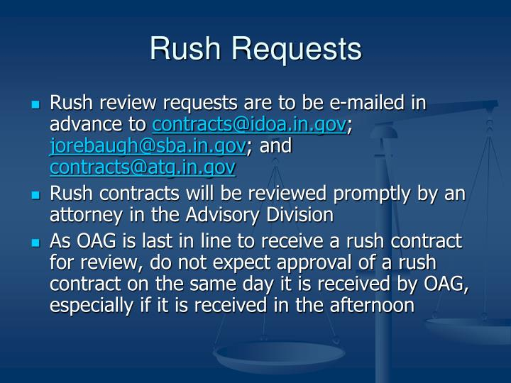 Rush Requests