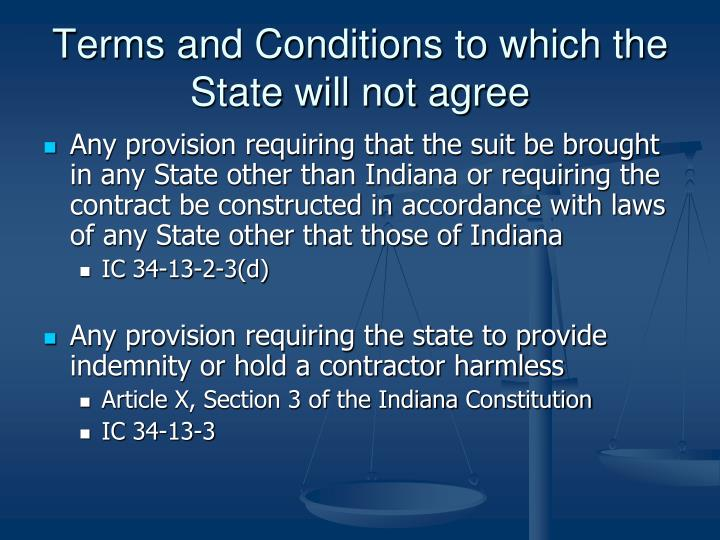 Terms and Conditions to which the State will not agree