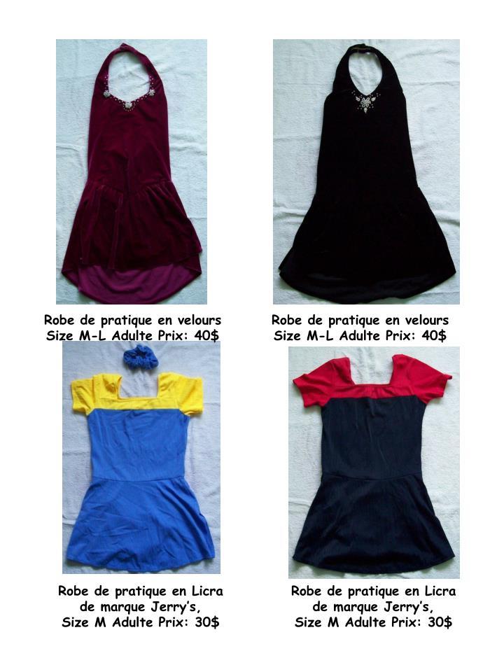 Robe de pratique en velours Size M-L Adulte Prix: 40$