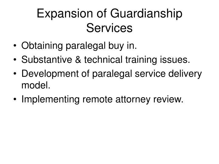 Expansion of Guardianship Services