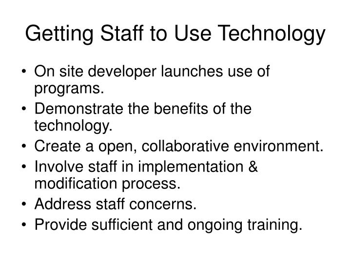 Getting Staff to Use Technology