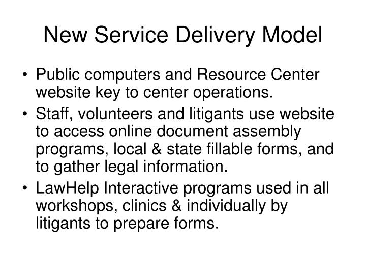 New service delivery model