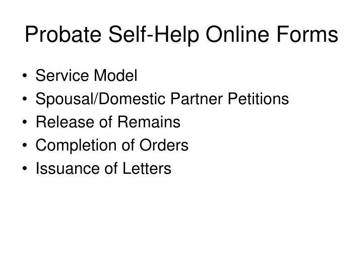 Probate Self-Help Online Forms