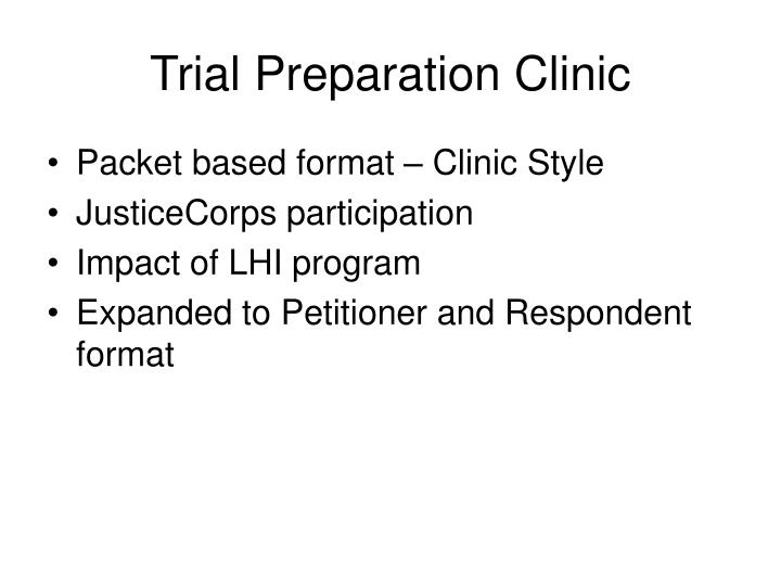 Trial Preparation Clinic