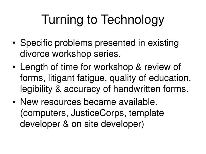 Turning to Technology