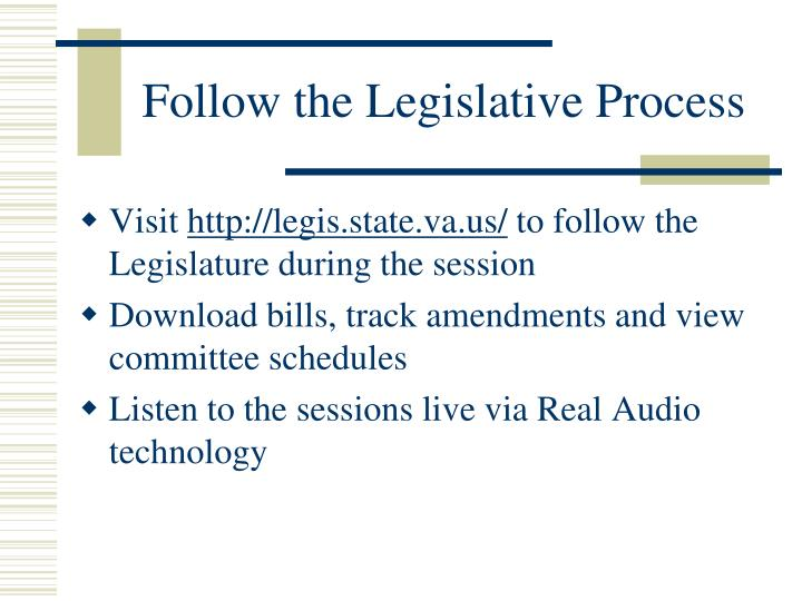 Follow the Legislative Process