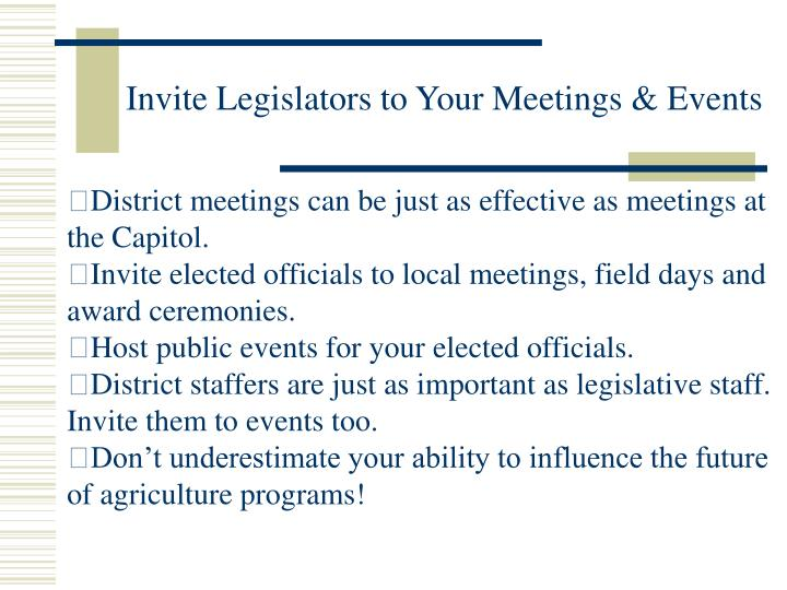 Invite Legislators to Your Meetings & Events