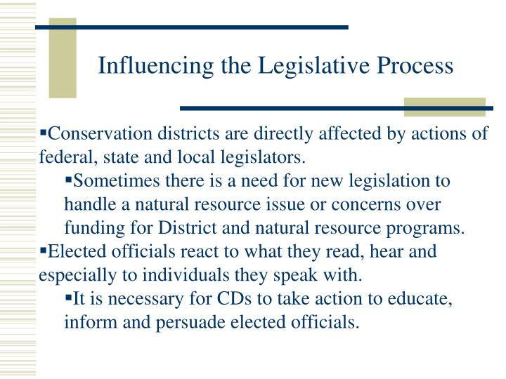 Influencing the Legislative Process
