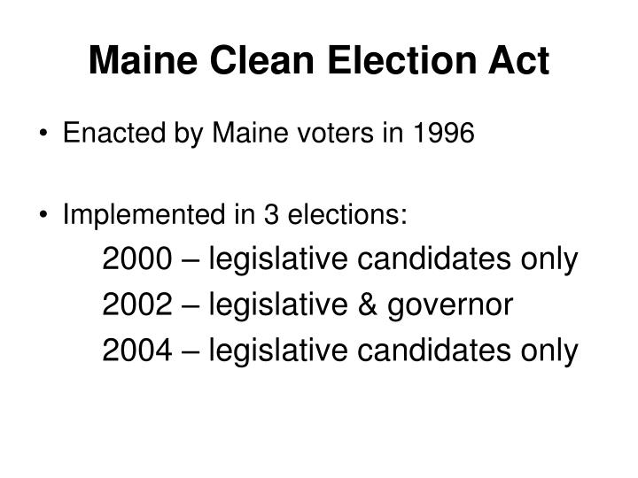 Maine Clean Election Act