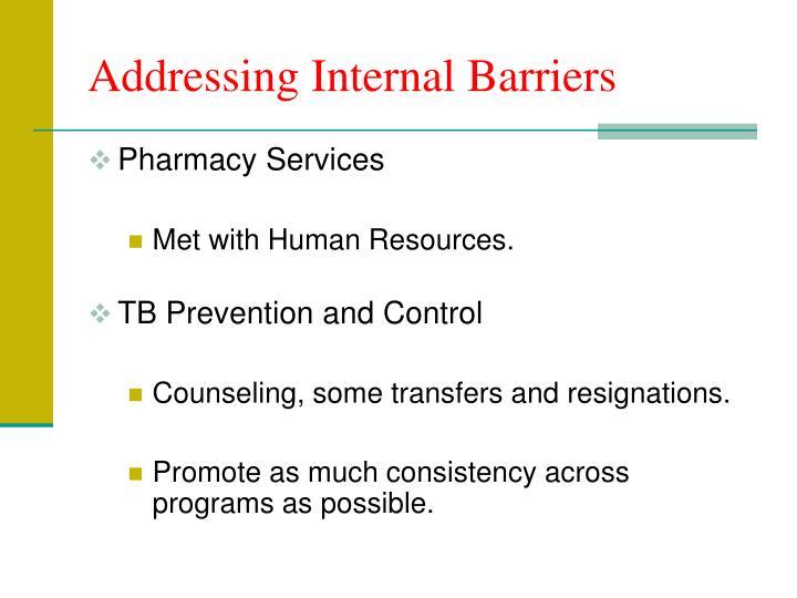 Addressing Internal Barriers