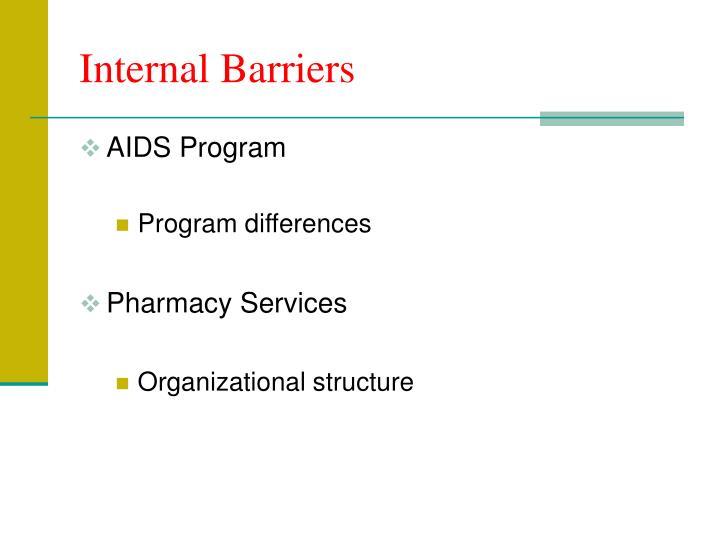 Internal Barriers