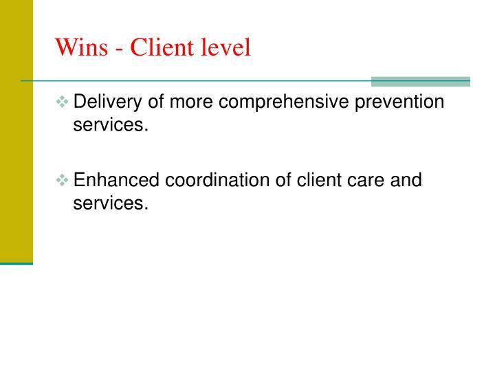 Wins - Client level