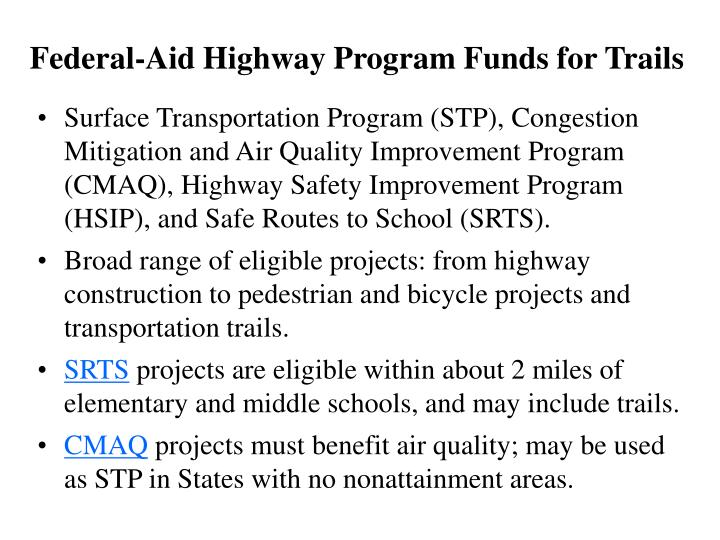 Federal-Aid Highway Program Funds for Trails