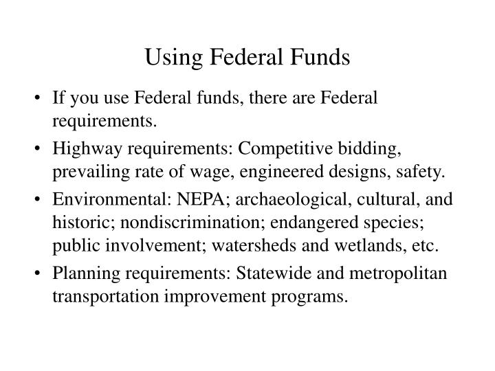 Using Federal Funds