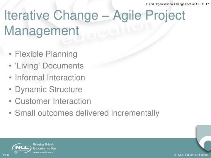 Iterative Change – Agile Project Management