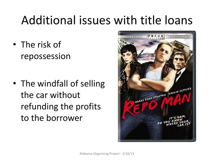Additional issues with title loans