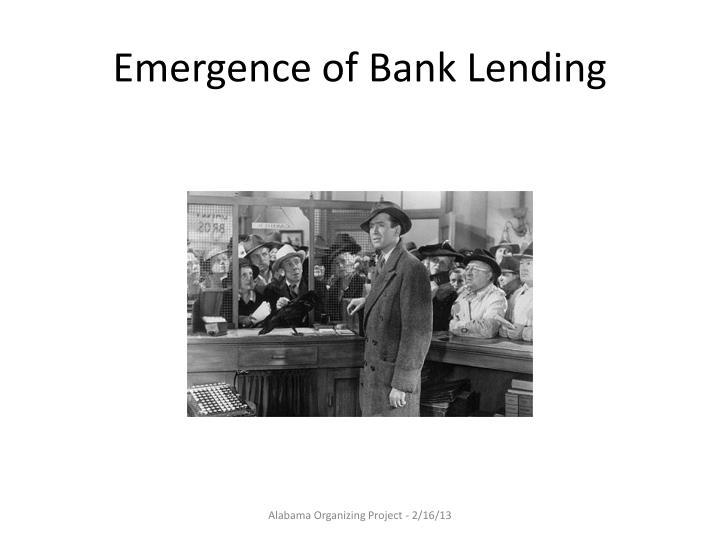 Emergence of Bank Lending