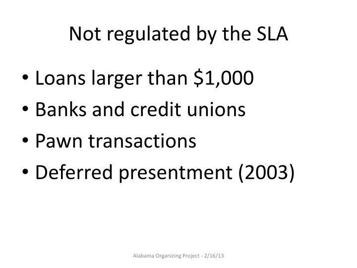 Not regulated by the SLA