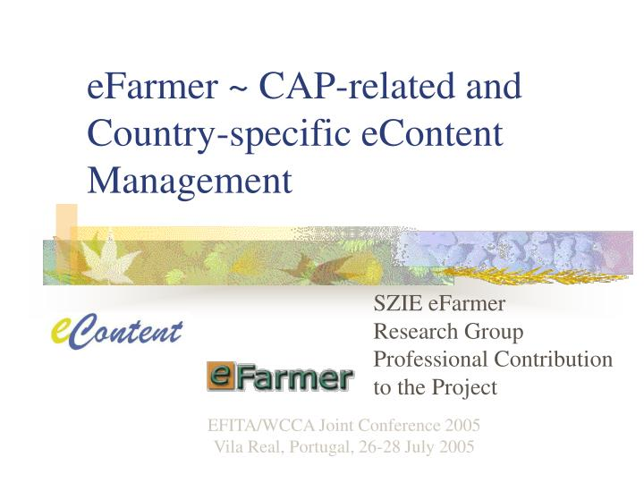 Efarmer cap related and country specific econtent management