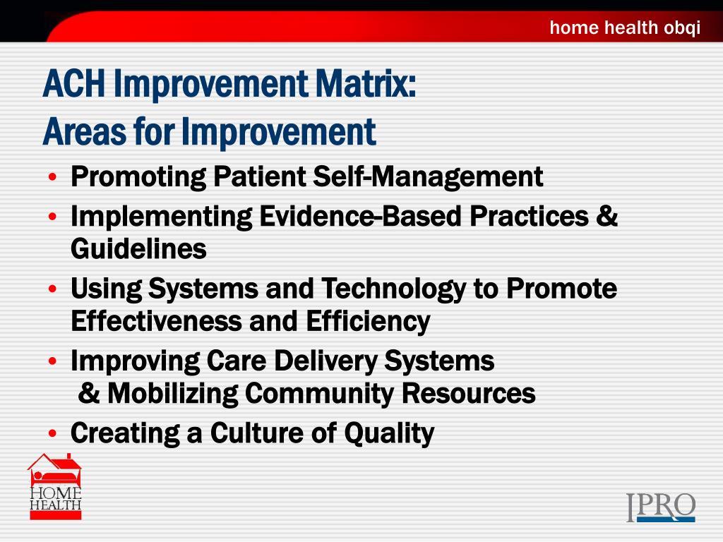 ACH Improvement Matrix: