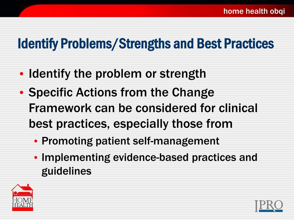 Identify Problems/Strengths and Best Practices
