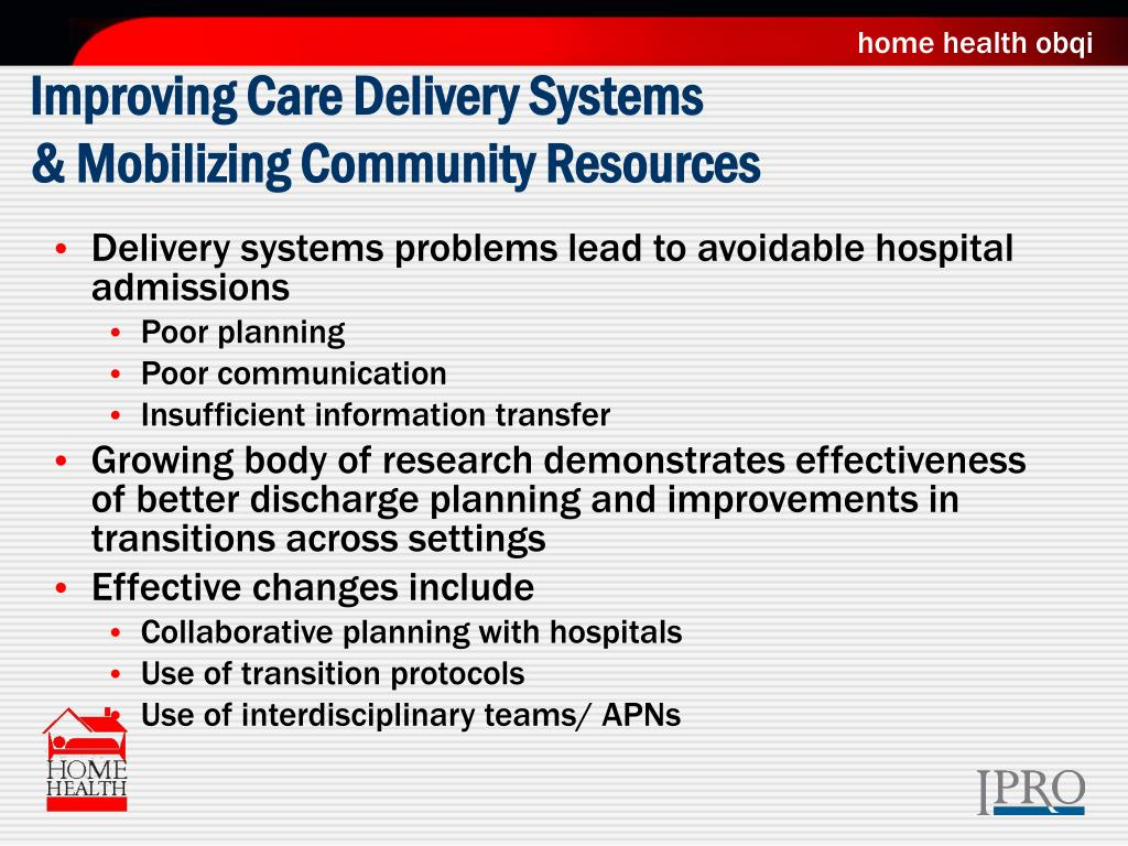 Improving Care Delivery Systems