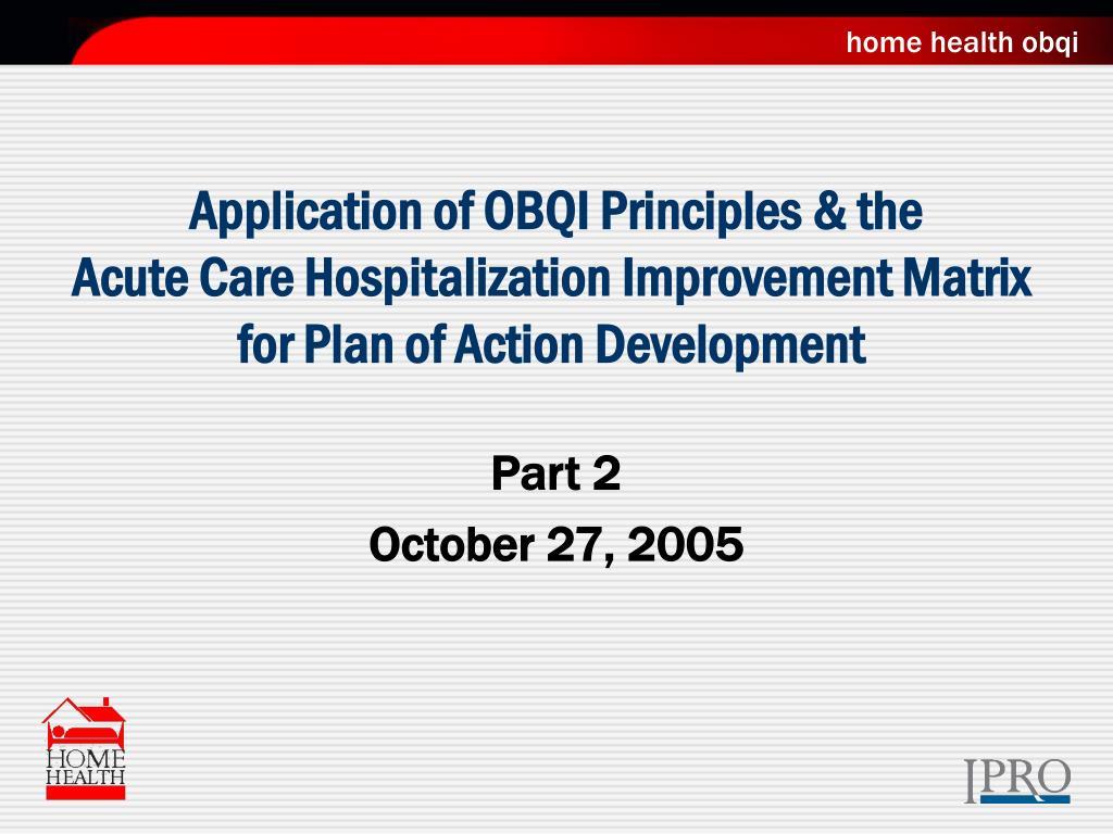Application of OBQI Principles & the