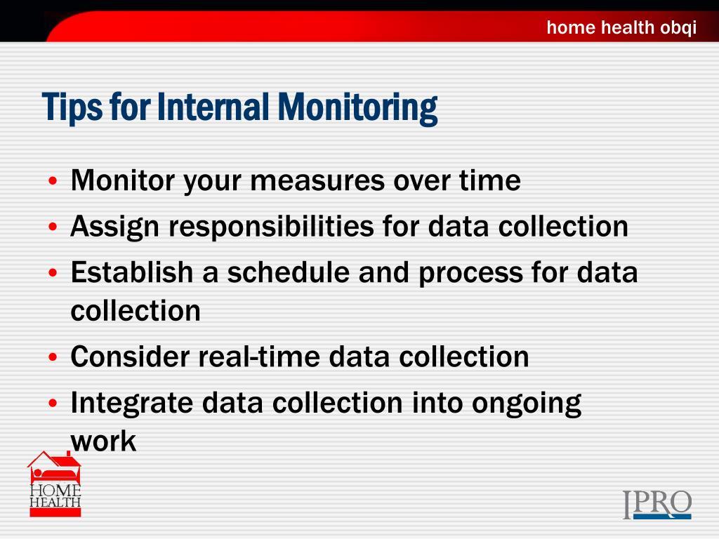 Tips for Internal Monitoring