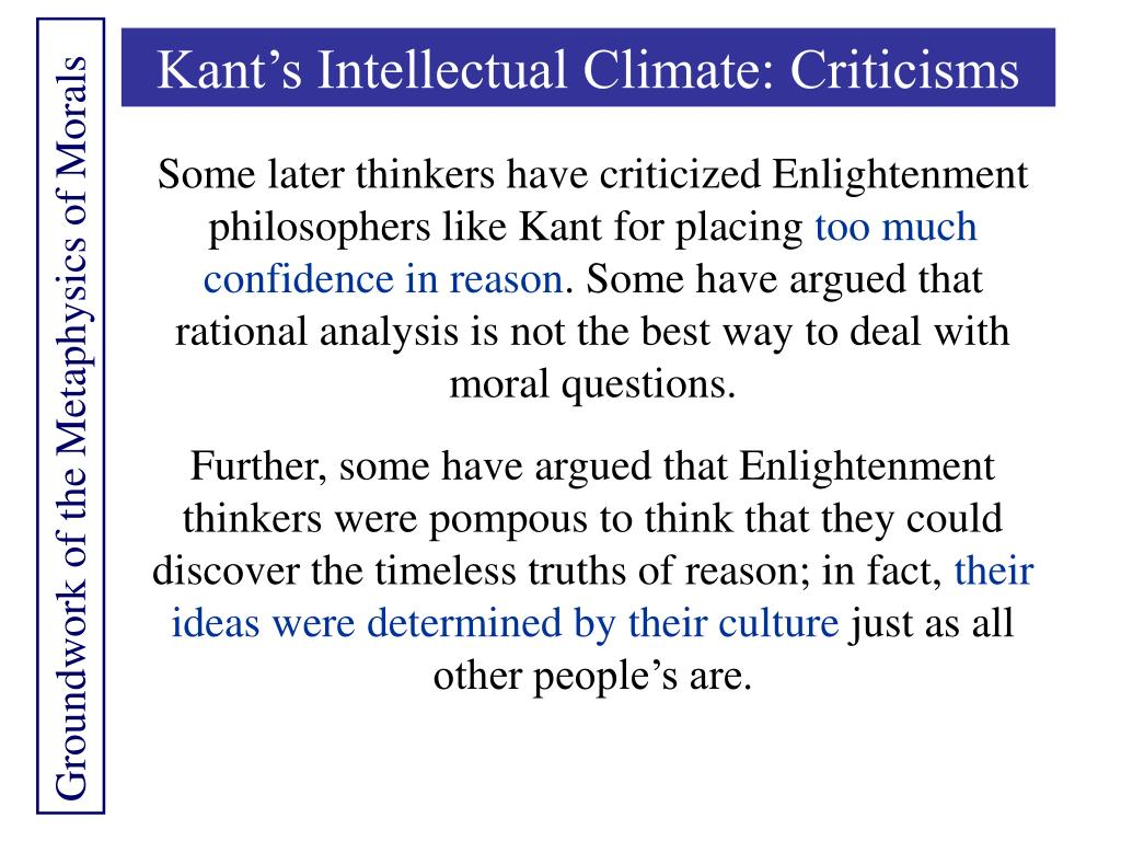 Kant's Intellectual Climate: Criticisms