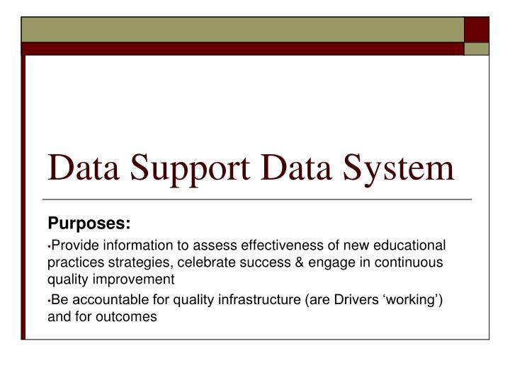 Data Support Data System