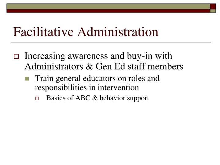 Facilitative Administration