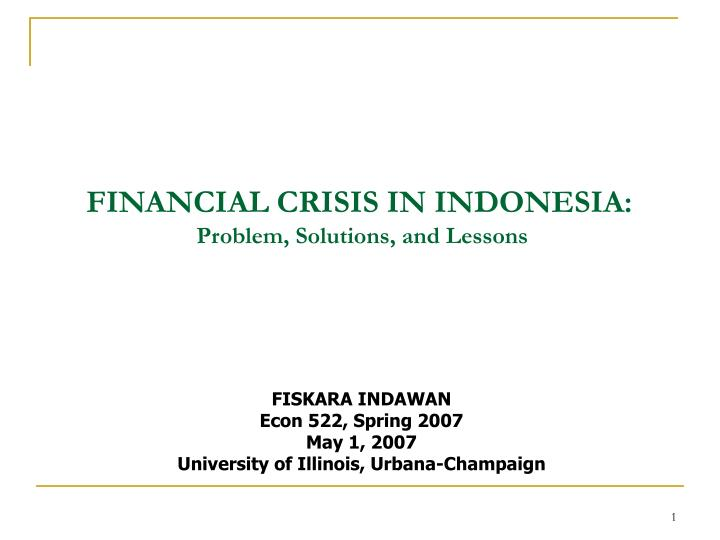 FINANCIAL CRISIS IN INDONESIA: