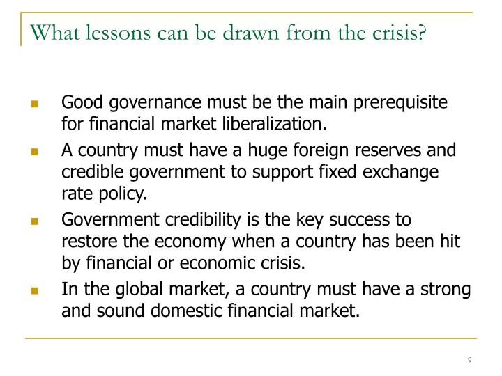 What lessons can be drawn from the crisis?