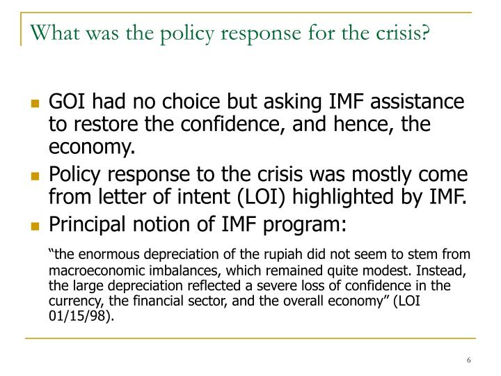 What was the policy response for the crisis?