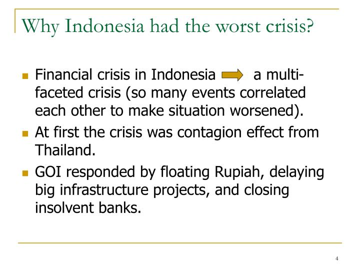 Why Indonesia had the worst crisis?