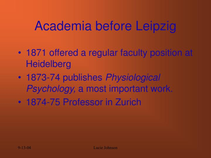 Academia before Leipzig