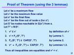 proof of theorem using the 3 lemmas
