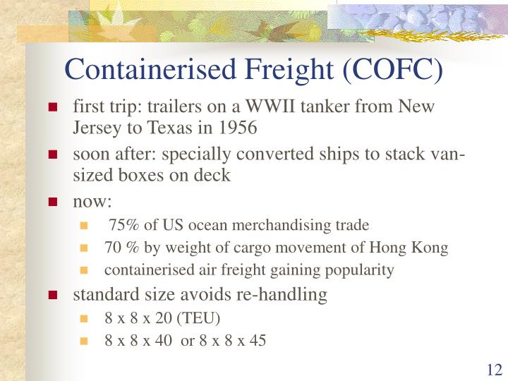 Containerised Freight (COFC)