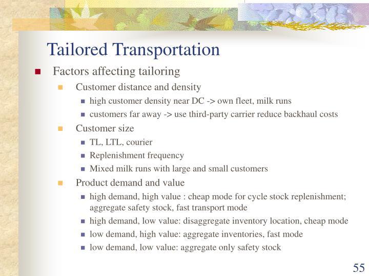 Tailored Transportation