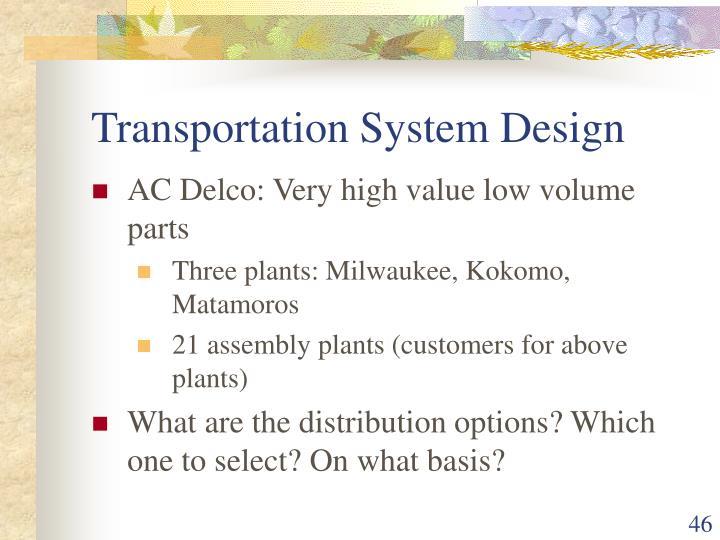 Transportation System Design