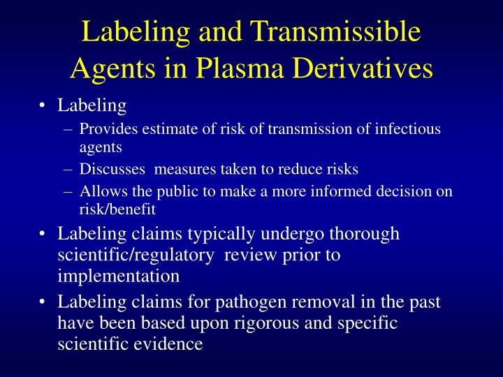 Labeling and Transmissible Agents in Plasma Derivatives