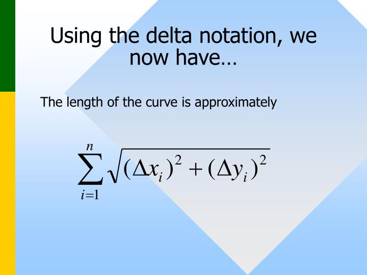 Using the delta notation, we now have…