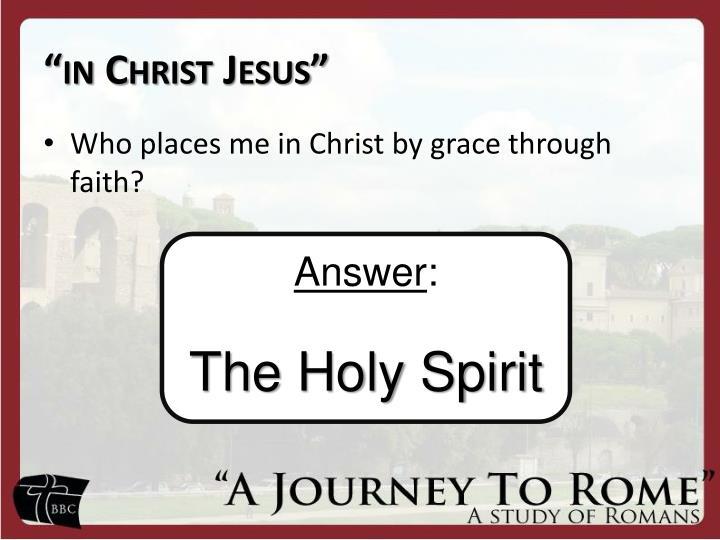 """""""in Christ Jesus"""""""